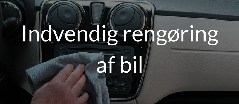 indvendig rengøring af bil
